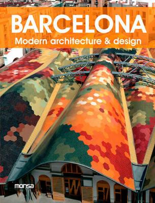 Barcelona: Modern Design & Architecture (Paperback)