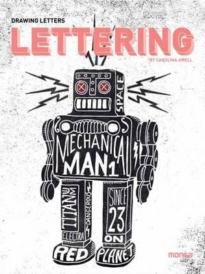 Lettering: Drawing Letters (Hardback)