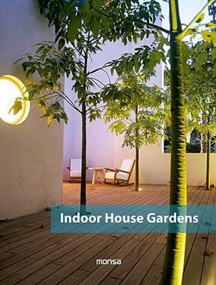 Indoor House Gardens (Hardback)