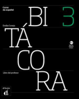 Bitacora: Libro del profesor 3 (B1.1) (Paperback)