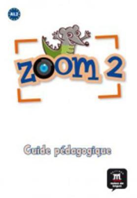 Zoom: Guide pedagogique 2 (book) (Paperback)