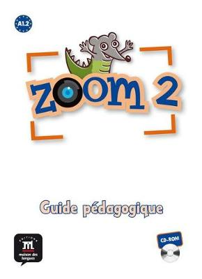 Zoom: Guide pedagogique CD-ROM 2 (CD-ROM)