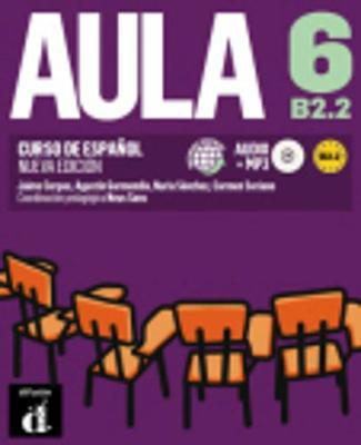 Aula (for the Spanish Market): Libro Del Alumno + CD MP3 6 (B2.2) New Edition