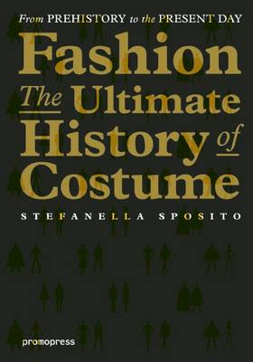Fashion:The Ultimate History of Costume (Paperback)