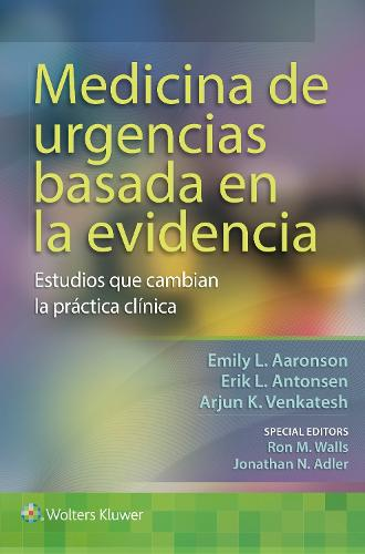 Medicina de urgencias basada en la evidencia: Estudios que cambian la practica clinica (Paperback)
