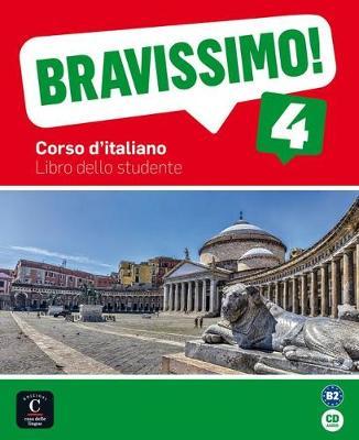 Bravissimo!: Libro dello studente + CD 4