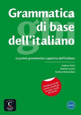 Grammatica di base dell'italiano: Grammatica A1-B1 (Paperback)