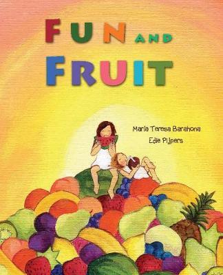 Fun and Fruit (Hardback)