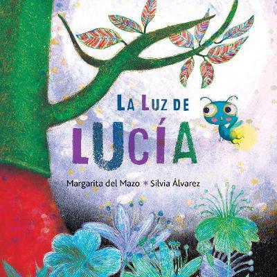 La luz de Lucia (Hardback)
