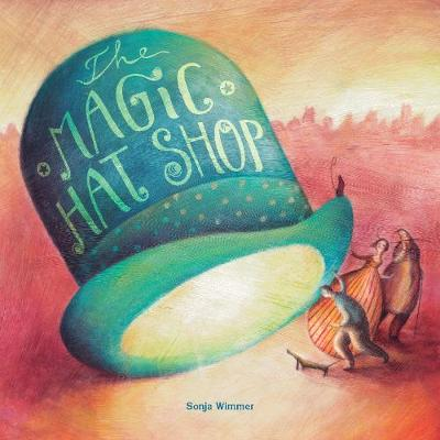 The Magic Hat Shop (Hardback)