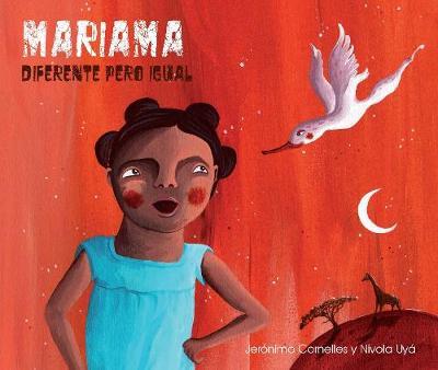 Mariama: Diferente pero igual (Hardback)