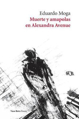 Muerte y Amapolas En Alexandra Avenue (Paperback)