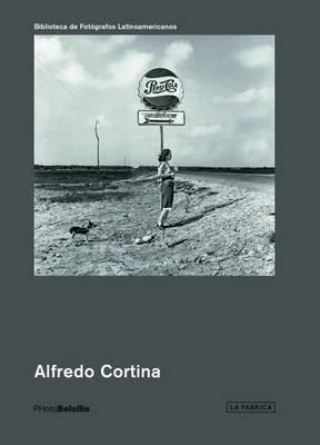 Alfredo Cortina: Photobolsillo - Photobolsillo (Paperback)