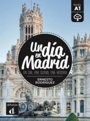 Un dia en...: Un dia en Madrid (A1) - libro + MP3 descargable (Paperback)