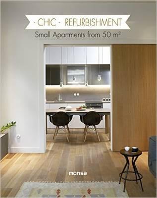 Chic Refurbishment: Small Apartments Form 50m2 (Hardback)