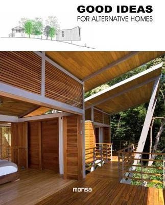 Good Ideas for Alternative Homes (Hardback)
