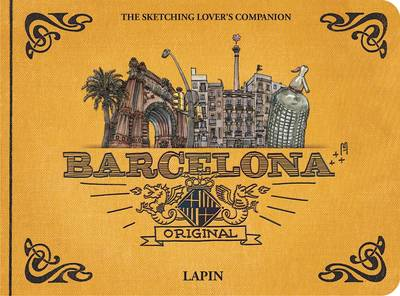 Barcelona - Original: The Sketching Lover's Companion (Hardback)