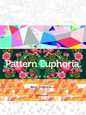 Pattern Euphoria - Graphic Design Elements (Hardback)
