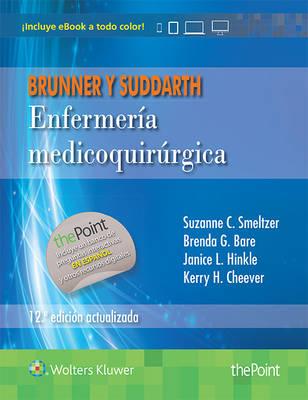 Brunner y Suddarth. Enfermeria medicoquirurgica: Edicion actualizada (Hardback)