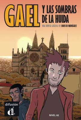 Comics graduados (Graded comics for learners of Spanish): Gael y las sombras d (Paperback)