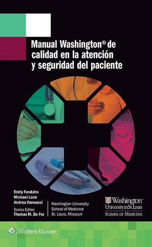 Manual Washington de calidad en la atencion y seguridad del paciente - Lippincott Manual Series (Paperback)