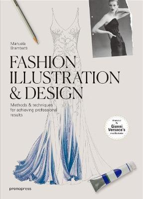 Fashion Illustration and Design (Paperback)