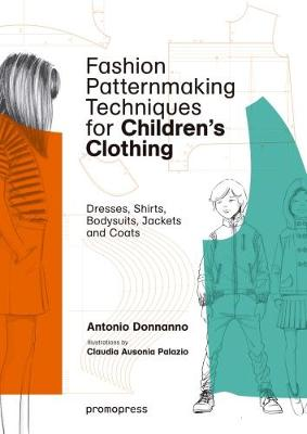Fashion Patternmaking Techniques for Children's Clothing (Paperback)