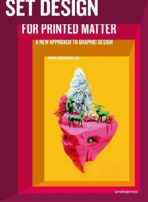 Set Design For Printed Matter: A new approach to graphic design (Paperback)