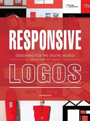 Responsive Logos: Designing for the Digital World (Hardback)