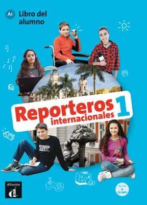 Reporteros Internacionales: Libro del alumno + MP3 CD 1 (A1)