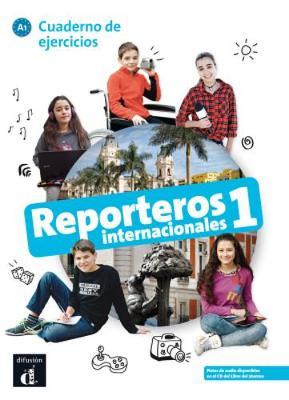Reporteros Internacionales: Cuaderno de ejercicios 1 (A1) (Paperback)