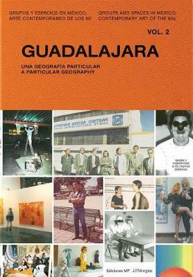 Guadalajara: A Particular Geography (Hardback)