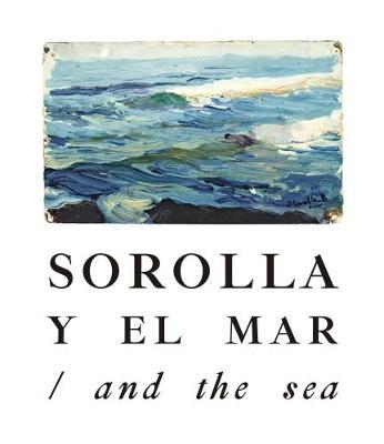 Sorolla and the Sea (Hardback)