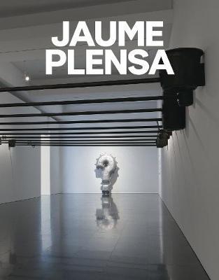 Jaume Plensa (Hardback)