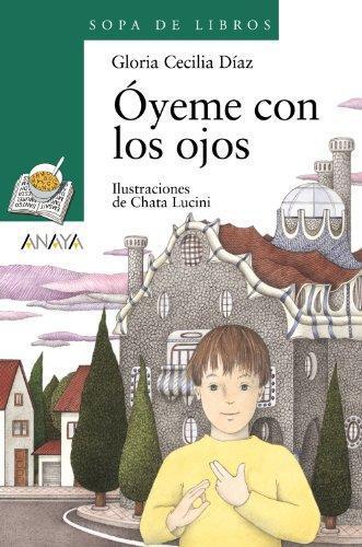 Oyeme Con Los Ojos (Paperback)