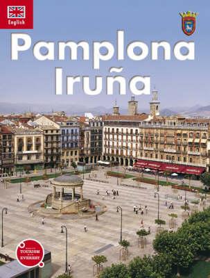 Pamplona and Iruna (Paperback)