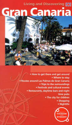 Gran Canaria: Living and Discovering (Paperback)