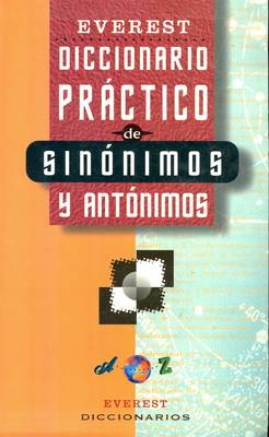 Practical Dictionary of Synonyms and Antonyms: Spanish-Spanish (Paperback)