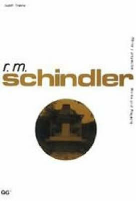 R.M. Schindler - Works & illustrations (Paperback)