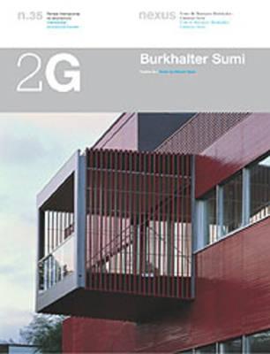 Burkhalter Sumi: Recent Works - 2G: International Architecture Review Series 35 (Paperback)