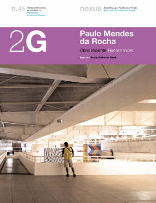 2G Paolo Mendes Da Rocha: Recent Work - 2G: International Architecture Review Series (Paperback)