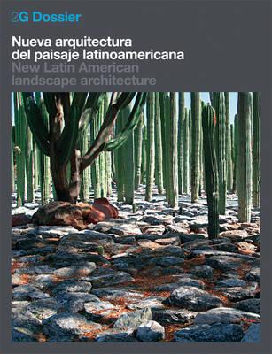 New Latin American Landscape Architecture - 2G Books (Paperback)