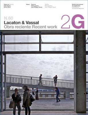 2G 60 Lacaton & Vassal: Recent Work - 2G Books (Paperback)