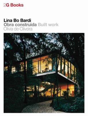 2G Book: Lina Bo Bardi - Built Work - 2G Books (Paperback)