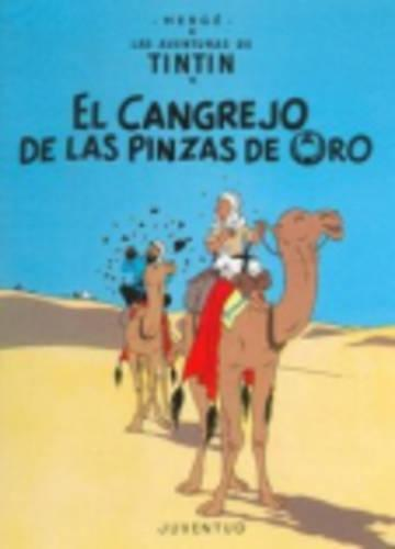 LAS Aventuras De Tintin: El Cangrejo De LA Pinzas De Oro (Hardback) (Hardback)
