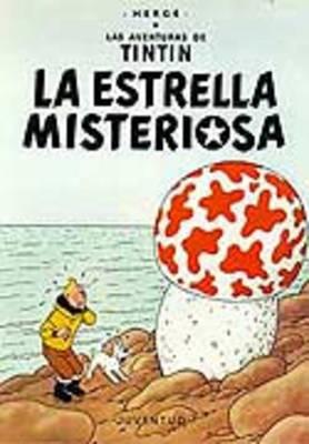 Las Aventuras De Tintin: La Estrella Misteriosa (Paperback)