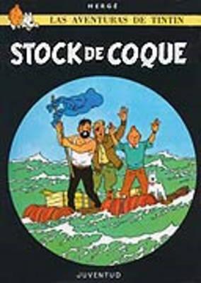Las Aventuras De Tintin: Stock De Coque Level 3 (Paperback)