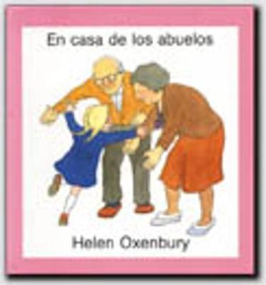 Primeros Libros De Imagenes: En Casa De Los Abuelos (Hardback)