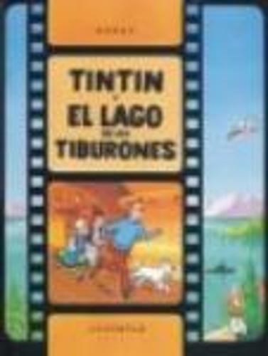 LAS Aventuras De Tintin: Tintin Y El Lago De Los Tiburones (Hardback) (Hardback)