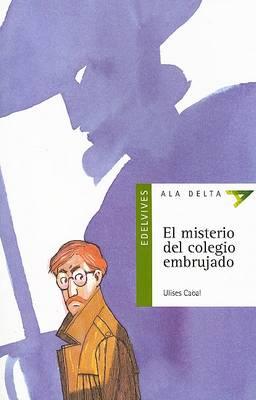 El misterio del colegio embrujado (Paperback)
